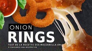 CRASH TEST : Onion Rings (recette Mozzarella)