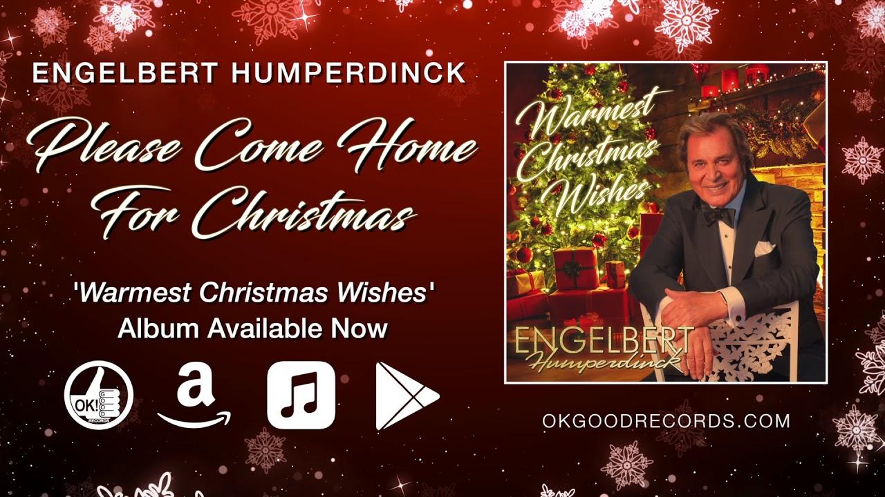 Come Home For Christmas.Engelbert Humperdinck Please Come Home For Christmas Official Audio