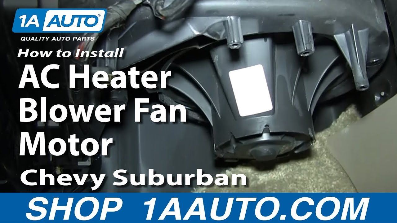 how to replace heater blower motor 00 02 chevy suburban youtubehow to replace heater blower motor [ 1280 x 720 Pixel ]