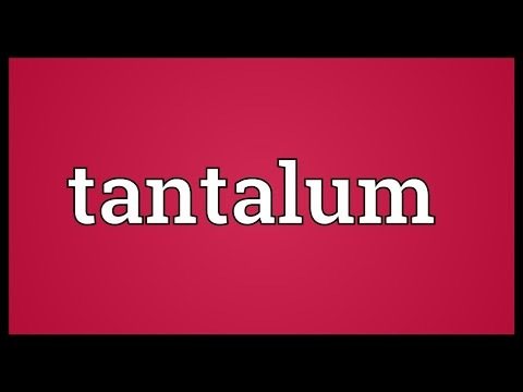 Tantalum Meaning