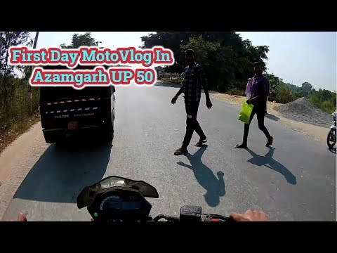 The First Day Of MotoVlog In Azamgarh | Md Ajmal Ahmed |