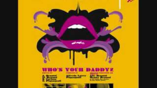 Benny Benassi - who's your daddy