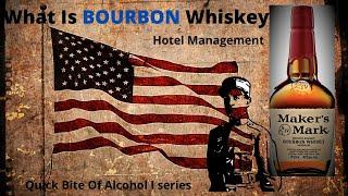WHAT IS BOURBON I Hoтel Management