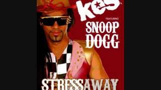 Kes - Stress Away [Remix] Ft. Snoop Dogg