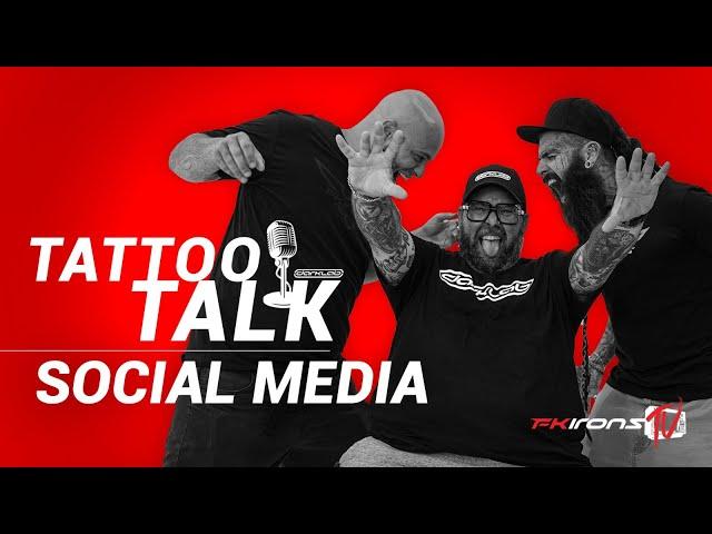 Tattoo Talk: Social Media