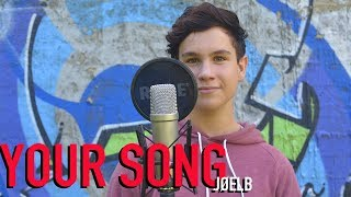 Your Song - Rita Ora (Cover by JoelB)