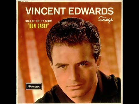 Vincent Edwards ~ I'll Walk Alone