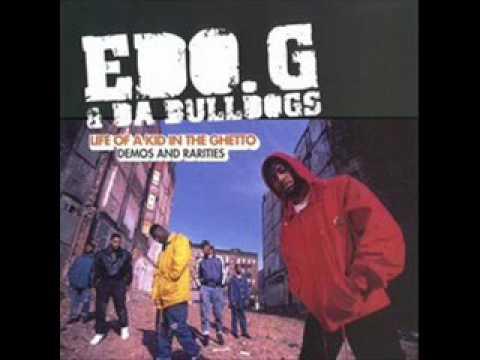 Edo. G & Da BullDogs  - Brand New Style