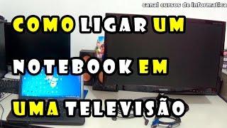 Como ligar NoteBook na TV usando cabo VGA ou HDMI(, 2015-07-29T20:52:29.000Z)
