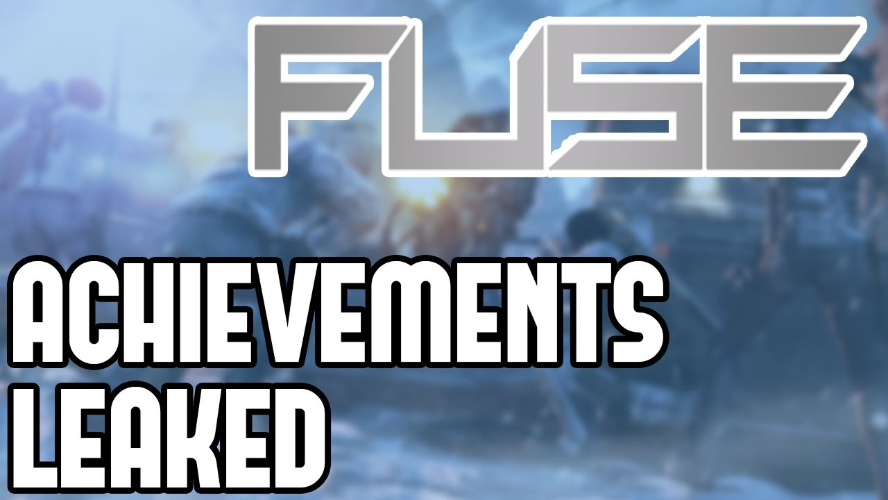 hight resolution of fuse co op shooter achievements leaked full list of xbox 360 achievements gamerscore points