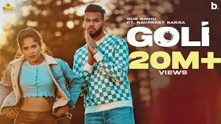 Download Goli (Official Video) Gur Sidhu   Navpreet Banga   Deepak Dhillon   New Punjabi Songs 2021   Punjabi