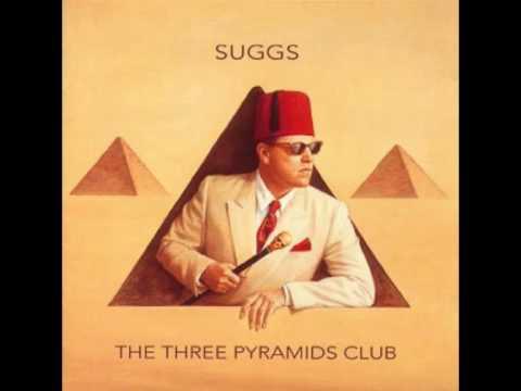 Suggs - I Am (The Three Pyramids Club)