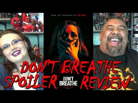 DON'T BREATHE SPOILER REVIEW (EP. 34)