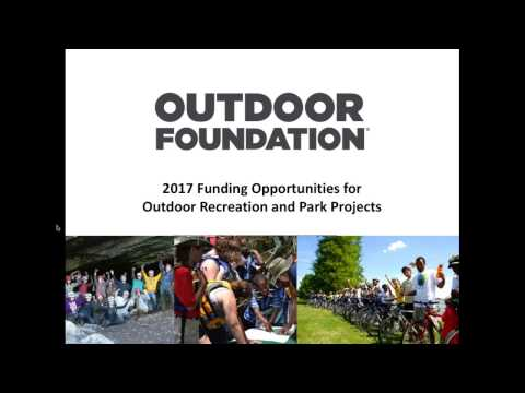 WEBINAR 2017 Funding Opportunities for Outdoor Youth Programs