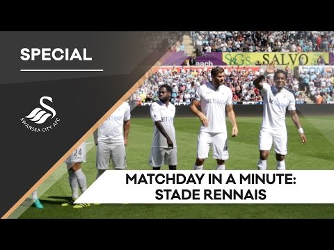 Swans TV - Matchday in a Minute: Stade Rennais