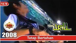 WALI - TETAP BERTAHAN (LIVE KONSER MALANG 2008)