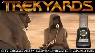 ST: Discovery Communicator Full Analysis (Trekyards)
