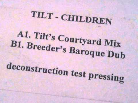 Tilt - Children (Tilt's Courtyard Mix)