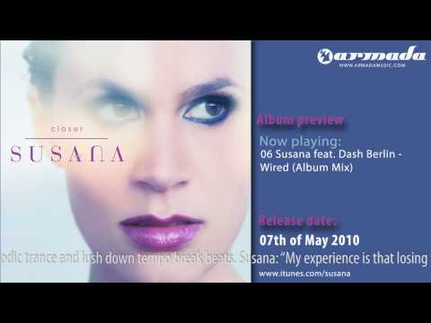 Exclusive Preview: 06 Susana Feat. Dash Berlin - Wired (Album Mix)