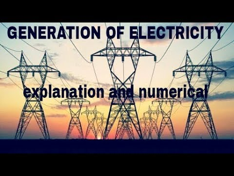 Power system.... Generation of electric energy...importnt terms...... Numericals..