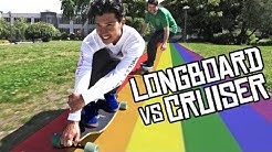 LONGBOARD VS CRUISER BOARD