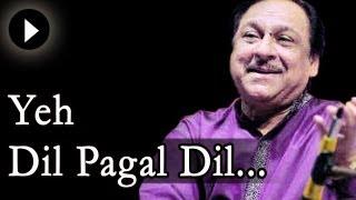 Yeh Dil Yeh Pagal Dil Mera - Ghulam Ali Songs- Ghazal - Mehfil Mein Baar Baar