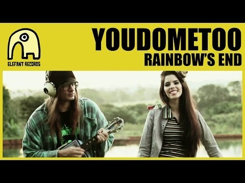 YOUDOMETOO - Rainbow's End [Official]