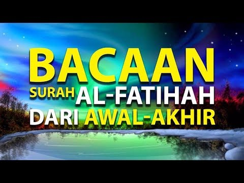 Bacaan Al Fatihah Yang Benar Episode 2 Lintasan Tajwid 1438 H