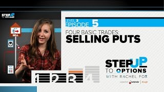 Ep 3.5 - Selling Puts | Step Up to Options