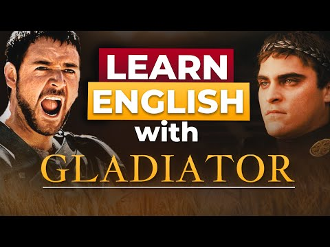 Learn English With Movies | Gladiator