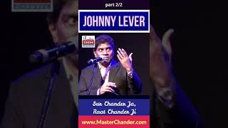 Johny Lever mentioned his two Sindhi Gurus names