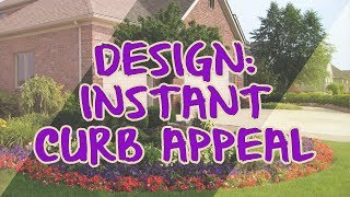 Design: Instant Curb Appeal