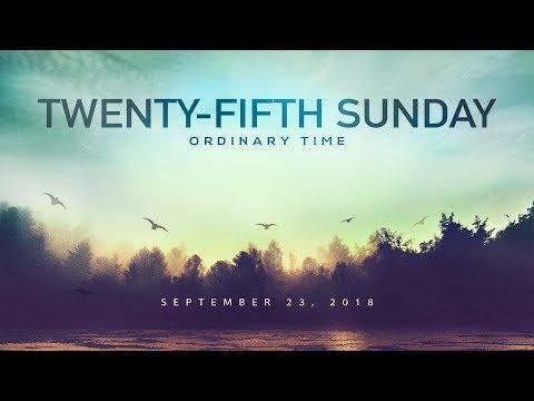 Weekly Catholic Gospel Reflection For September 23, 2018 | Twenty-Fifth Sunday of Ordinary Time
