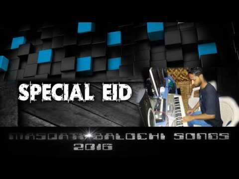 masqsti balochi songs babi halohalo kany salook kasany 2016 track (3)