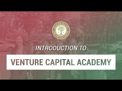 Introduction to Venture Capital Academy – Learn to Invest in Silicon Valley Tech Startups