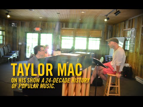 Sundance Theatre Lab: Taylor Mac and A 24-Decade History of Popular Music