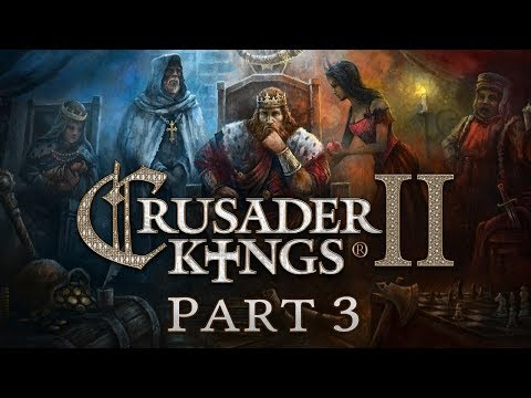 Crusader Kings 2 - Part 3 - Out in the Cold