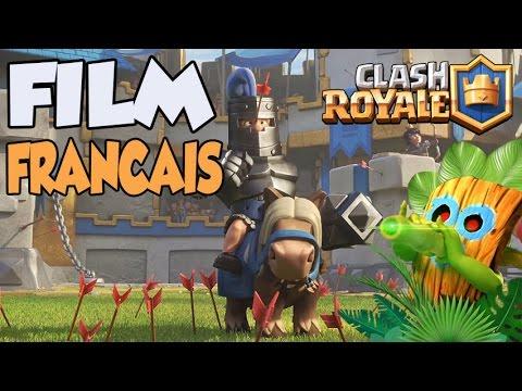 FILM CLASH ROYALE EN FRANCAIS COMPLET !!!