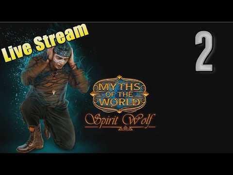 Myths of the World 3: Spirit Wolf [02] w/YourGibs #YourGibsLive - Part 2