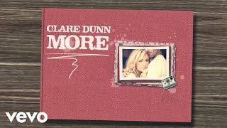 Clare Dunn - More (Lyric Video)
