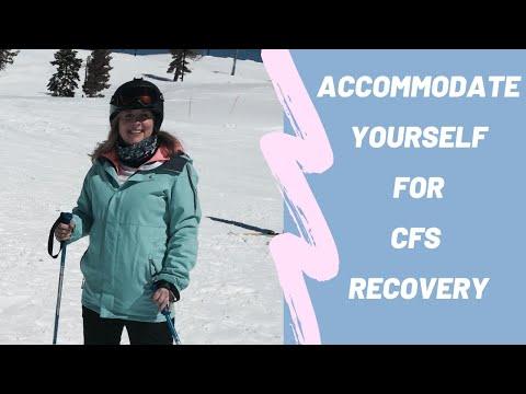Got CFS? Accommodate Yourself