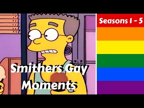 Smithers Being Gay (seasons 1-5)