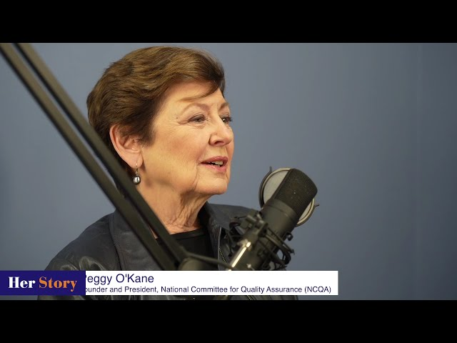 Stakeholders on the Board of NCQA | Peggy O'Kane Founder & President, NCQA