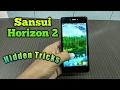 Sansui horizon 2 tips and tricks hindi