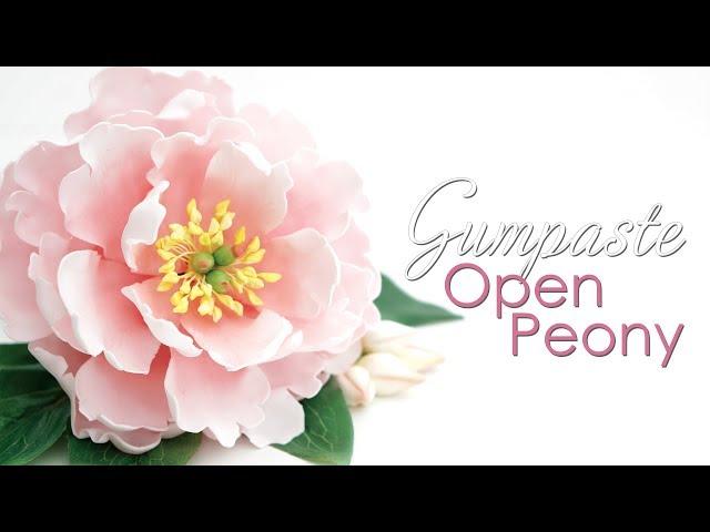 Gumpaste Open Peony - Cake Decorating Tutorial