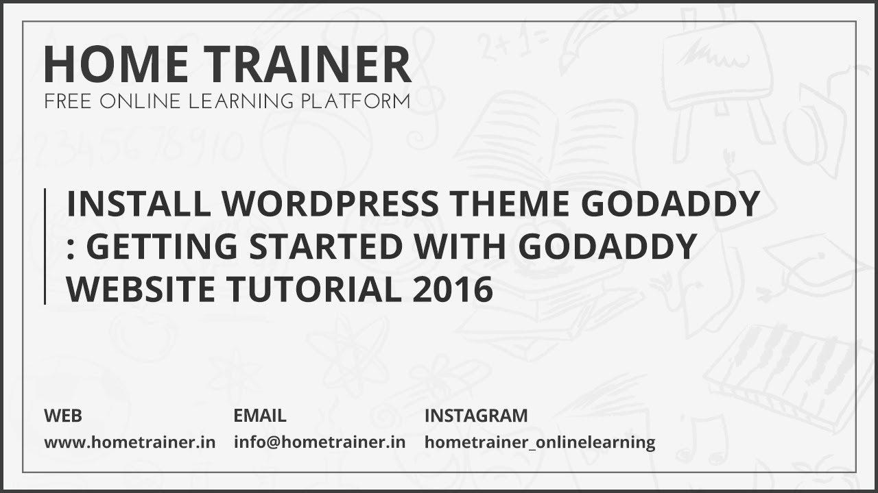 Install WordPress Theme GoDaddy : Getting started with GoDaddy ...