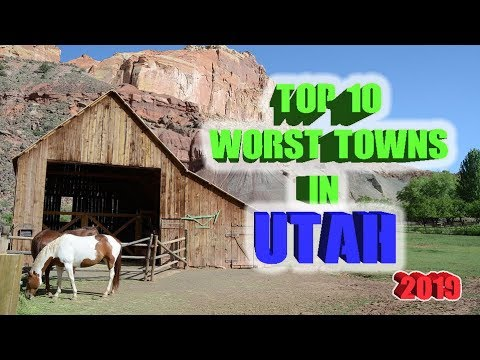 Top 10 Worst towns in Utah. 2019