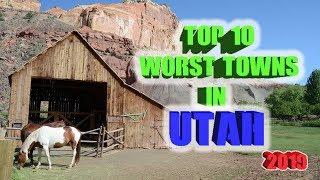 Top 10 Worst towns in Utah. 2019