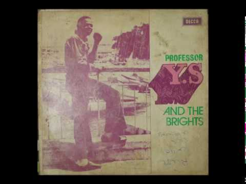 Professor Y.S And The Brights - Onigbese ***SNIPPET***