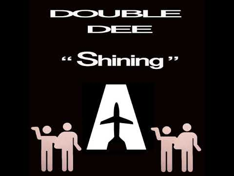 "Double Dee feat Danny   ""Shining""  (Club Mix)"